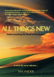 ALL THINGS NEW by Tim Snider