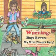 Bugs Beware...My Mom Doesn't Care! by Trudy D. Vaughn