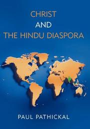 CHRIST AND THE HINDU DIASPORA by Paul Pathickal