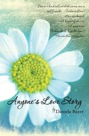 ANYONE'S LOVE STORY by Daniela Bayer
