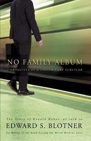 NO FAMILY ALBUM by Edward S. Blotner
