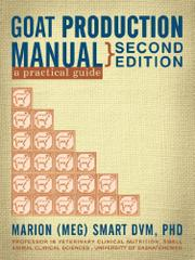 GOAT PRODUCTION MANUAL by Marion Smart