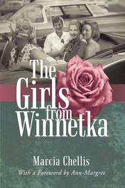 THE GIRLS FROM WINNETKA by Marcia Chellis