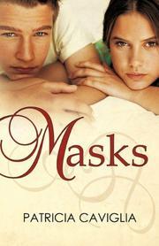 MASKS by Patricia Caviglia