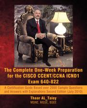 THE COMPLETE ONE-WEEK PREPARATION FOR THE CISCO CCENT/CCNA ICND1 EXAM 640-922 by Thaar AL_Taiey