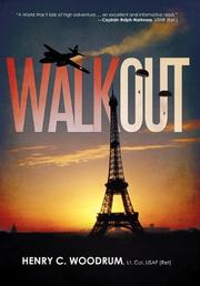 WALKOUT by Henry C. Woodrum