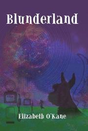 BLUNDERLAND by Elizabeth O'Kane