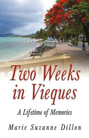 TWO WEEKS IN VIEQUES by Marie Suzanne Dillon