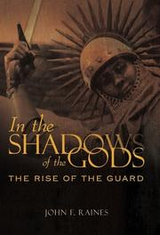IN THE SHADOWS OF THE GODS by John F. Raines