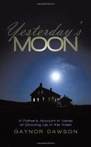 YESTERDAY'S MOON by Gaynor Dawson