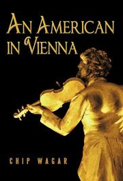 AN AMERICAN IN VIENNA by Chip Wagar