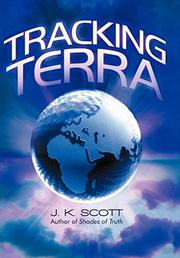 TRACKING TERRA by J.K. Scott