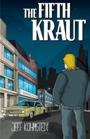 THE FIFTH KRAUT by Jeff Kohmstedt