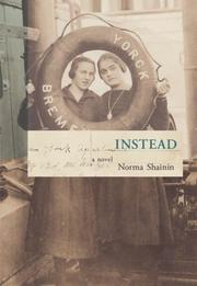 INSTEAD by Norma Shainin