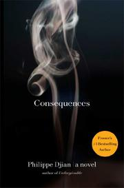 CONSEQUENCES by Philippe Djian