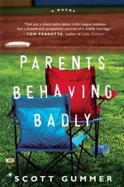 PARENTS BEHAVING BADLY by Scott Gummer