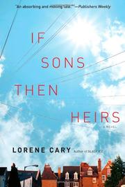 IF SONS, THEN HEIRS by Lorene Cary