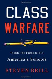 CLASS WARFARE by Steven Brill