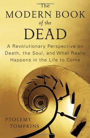 THE MODERN BOOK OF THE DEAD by Ptolemy Tompkins