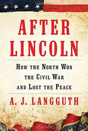 AFTER LINCOLN by A.J. Langguth