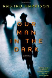 OUR MAN IN THE DARK by Rashad Harrison
