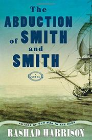 THE ABDUCTION OF SMITH AND SMITH by Rashad Harrison