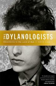 THE DYLANOLOGISTS by David Kinney