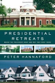 PRESIDENTIAL RETREATS by Peter Hannaford