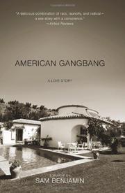 AMERICAN GANGBANG by Sam Benjamin