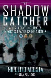 THE SHADOW CATCHER by Hipolito Acosta