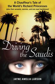 Cover art for DRIVING THE SAUDIS