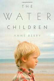 THE WATER CHILDREN by Anne Berry