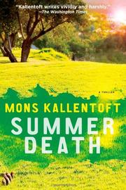 SUMMER DEATH by Mons Kallentoft