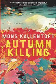 AUTUMN KILLING by Mons Kallentoft