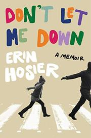 DON'T LET ME DOWN by Erin Hosier