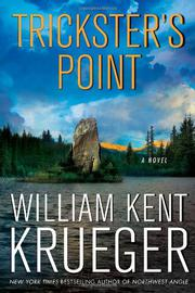 TRICKSTER'S POINT by William Kent Krueger