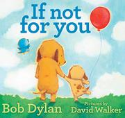 IF NOT FOR YOU by Bob Dylan