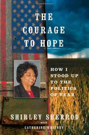 THE COURAGE TO HOPE by Shirley Sherrod