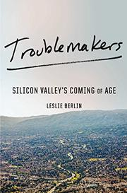 TROUBLEMAKERS by Leslie  Berlin