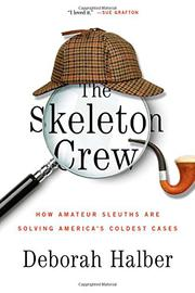 THE SKELETON CREW by Deborah Halber