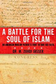 A BATTLE FOR THE SOUL OF ISLAM by M. Zuhdi Jasser