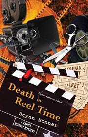 DEATH IN REEL TIME by Brynn Bonner
