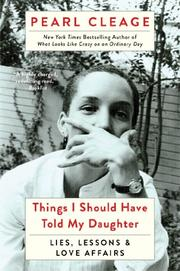 THINGS I SHOULD HAVE TOLD MY DAUGHTER by Pearl Cleage