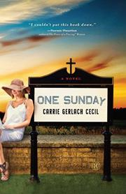 ONE SUNDAY by Carrie Gerlach Cecil