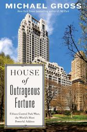 HOUSE OF OUTRAGEOUS FORTUNE by Michael Gross