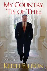 MY COUNTRY, 'TIS OF THEE by Keith Ellison