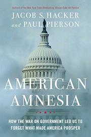 AMERICAN AMNESIA by Jacob S. Hacker