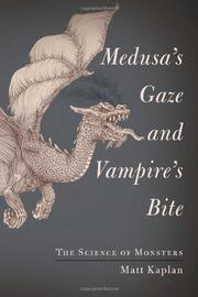 MEDUSA'S GAZE AND VAMPIRE'S BITE by Matt Kaplan