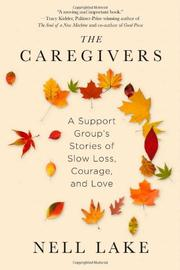 THE CAREGIVERS by Nell Lake
