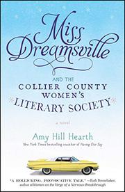 MISS DREAMSVILLE AND THE COLLIER COUNTY WOMEN'S SOCIETY by Amy Hill  Hearth